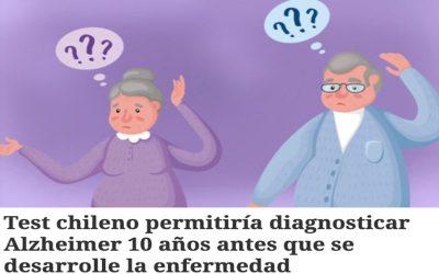 Test chileno permitiría diagnosticar Alzheimer 10 años antes que se desarrolle la enfermedad.