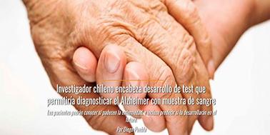 Investigador chileno encabeza desarrollo de test que permitiría diagnosticar el Alzheimer con muestra de sangre.